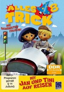 Alles Trick 08 - Mit Jan und Tini auf Reisen