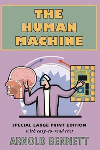 The Human Machine (Large Print)