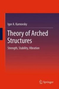Theory of Arched Structures