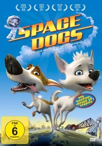 Space Dogs (Der Kinofilm)