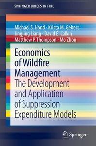 Economics of Wildfire Management