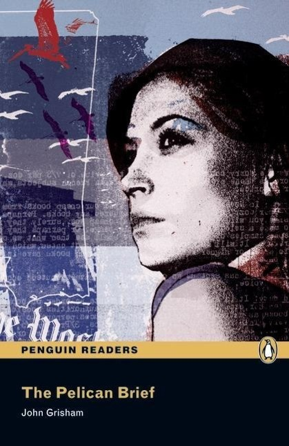Penguin Readers Level 5 The Pelican Brief - zum Schließen ins Bild klicken