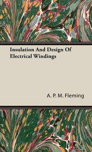 Insulation And Design Of Electrical Windings