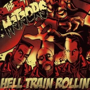 Hell Train Rollin (2010 Reissue)