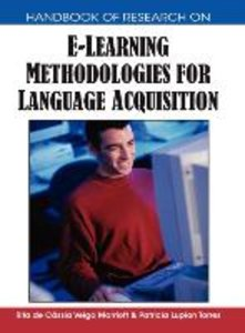 Handbook of Research on E-Learning Methodologies for Language Ac
