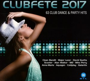 Clubfete 2017-63 Club Dance & Party Hits
