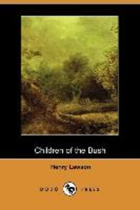 Children of the Bush (Dodo Press)