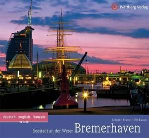 Bremerhaven - Seestadt an der Weser