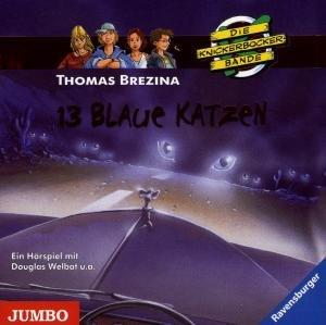 Die Knickerbockerbande. 13 blaue Katzen