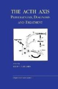 The Acth Axis: Pathogenesis, Diagnosis and Treatment