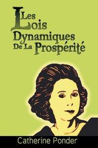 Les Lois dynamiques de la prospérité