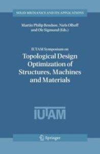 IUTAM Symposium on Topological Design Optimization of Structures