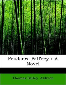 Prudence Palfrey : A Novel