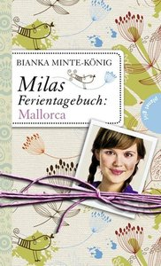 Minte-König, B: Milas Ferientagebuch: Mallorca
