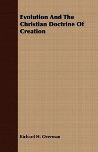 Evolution and the Christian Doctrine of Creation