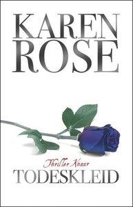 Rose, K: Todeskleid