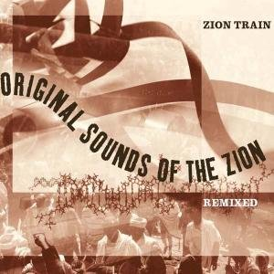 Original Sounds Of The Zion Remixed