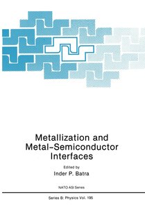 Metallization and Metal-Semiconductor Interfaces