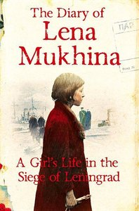 THE DIARY OF LENA MUKHINA
