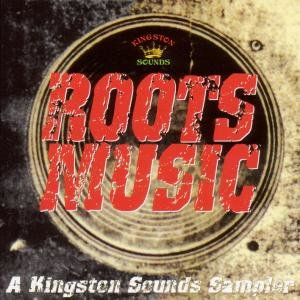 Roots Music-A Kingston Sounds Sampler