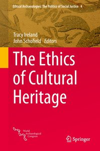 The Ethics of Cultural Heritage