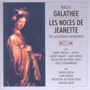 Galathee/Les Noces De Jeanette