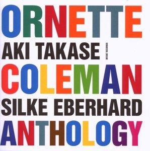 Ornette Coleman Anthology