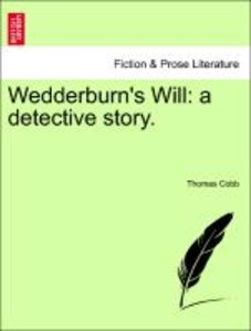 Wedderburn's Will: a detective story.