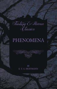 Phenomena (Fantasy and Horror Classics)