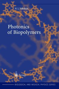 Photonics of Biopolymers