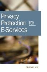 Privacy Protection for E-Services