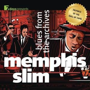 7days presents: Memphis Slim-Blues From The Arch