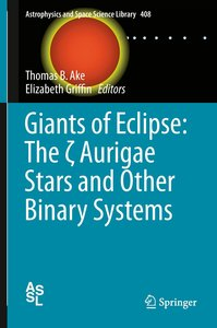 Giants of Eclipse: The zeta Aurigae Stars and Other Binary Syste