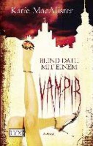 MacAlister, K: Blind Date mit einem Vampir