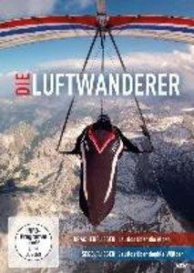 Die Luftwanderer - Lautlos über die Alpen/Lautlo