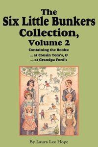 The Six Little Bunkers Collection, Volume 2