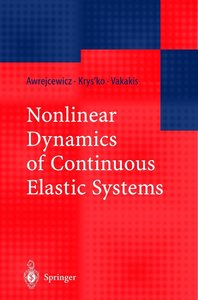 Nonlinear Dynamics of Continuous Elastic Systems