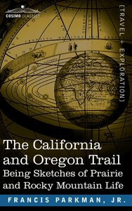 The California and Oregon Trail