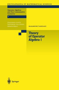 Theory of Operator Algebras 1