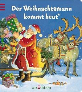 Der Weihnachtsmann kommt heut'
