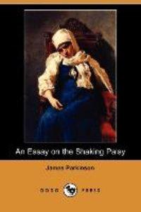 An Essay on the Shaking Palsy (Dodo Press)