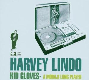 Kid Gloves-A Modaji Longplayer