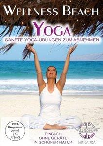 Wellness Beach: Yoga - Sanfte Yoga-Übungen zum Abnehmen