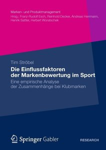 Die Einflussfaktoren der Markenbewertung im Sport
