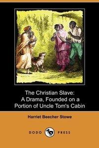 The Christian Slave