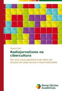 Radiojornalismo na cibercultura