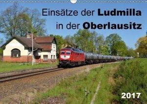 Einsätze der Ludmilla in der Oberlausitz 2017 (Wandkalender 2017