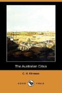 The Australian Crisis (Dodo Press)