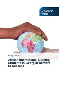 African International Nursing Students in Georgia: Barriers to S