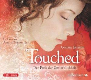 C.Jackson: Touched-Der Preis D.Unsterblichkeit